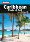 Berlitz Pocket Guide Caribbean Ports of Call (Travel Guide eBook) - eBook