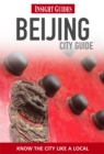 Insight Guides: Beijing City Guide - Book