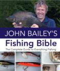John Bailey's Fishing Bible - Book