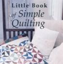 Little Book of Simple Quilting - Book