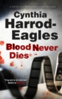 Blood Never Dies : A Bill Slider British Police Procedural - eBook