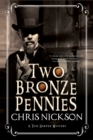 Two Bronze Pennies : A police procedural set in late 19th Century England - eBook