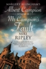 Mr Campion's Fault : Margery Allingham's Albert Campion's new mystery - eBook