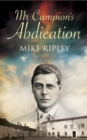 Mr Campion's Abdication - eBook
