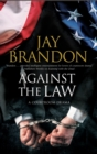 Against the Law : A courtroom drama - eBook