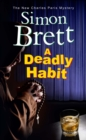 A Deadly Habit : A theatrical mystery - eBook