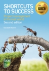 Shortcuts to success : Project management in the real world - eBook