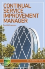 Continual Service Improvement Manager : Careers in IT service management - Book