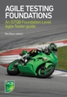 Agile Testing Foundations : An ISTQB Foundation Level Agile Tester guide - eBook