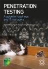 Penetration Testing : A guide for business and IT managers - Book