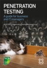 Penetration Testing : A guide for business and IT managers - eBook
