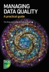 Managing Data Quality : A practical guide - Book