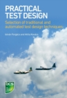 Practical Test Design : Selection of traditional and automated test design techniques - Book