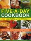 Five A Day Cookbook - Book