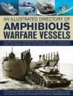 An Illustrated Directory of Amphibious Warfare Vessels - Book