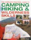 Complete Practical Guide to Camping, Hiking and Wilderness Skills - Book