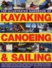 Illustrated Handbook of Kayaking, Canoeing & Sailing - Book