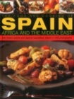 Food and Cooking of Spain, Africa and the Middle East - Book
