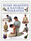 The Practical Encyclopedia of Home Remedies & Natural Therapies : Medicinal Herbs  Yoga  Healing  Massage - Book
