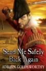 Send Me Safely Back Again - Book