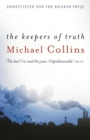 The Keepers of Truth : Shortlisted for the 2000 Booker Prize - eBook