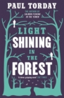 Light Shining in the Forest - Book