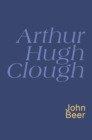 Arthur Hugh Clough : Everyman's Poetry - eBook
