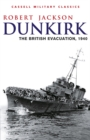 Dunkirk : The British Evacuation, 1940 - eBook