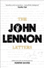 The John Lennon Letters : Edited and with an Introduction by Hunter Davies - Book