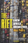 The Rift : A New Africa Breaks Free - Book