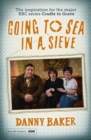 Going to Sea in a Sieve : The Autobiography - Book