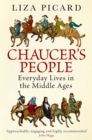 Chaucer's People : Everyday Lives in the Middle Ages - Book