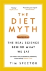 The Diet Myth : The Real Science Behind What We Eat - Book
