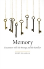 Memory : Encounters with the Strange and the Familiar - eBook