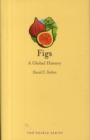 Figs : A Global History - Book