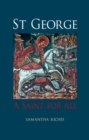 St George : A Saint for All - Book