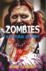 Zombies : A Cultural History - Book
