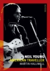 Neil Young : American Traveller - Book