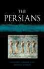 The Persians : Lost Civilizations - Book