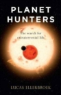 Planet Hunters : The Search for Extraterrestrial Life - Book