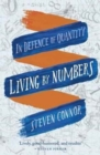 Living by Numbers : In Defence of Quantity - Book