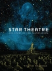 Star Theatre : The Story of the Planetarium - Book