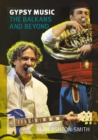 Gypsy Music : The Balkans and Beyond - eBook