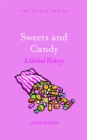 Sweets and Candy : A Global History - eBook