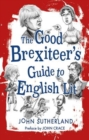 Good Brexiteers Guide to English Lit, The - Book