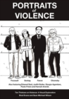 Portraits of Violence : An Illustrated History of Radical Critique - eBook