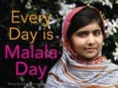 Every Day is Malala Day - Book