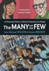 The Many Not The Few : An Illustrated History of Britain Shaped by the People - Book