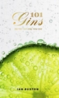 101 Gins To Try Before You Die - Book