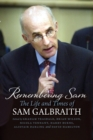 Remembering Sam : The Life and Times of Sam Galbraith - Book